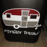 we are trailer trash